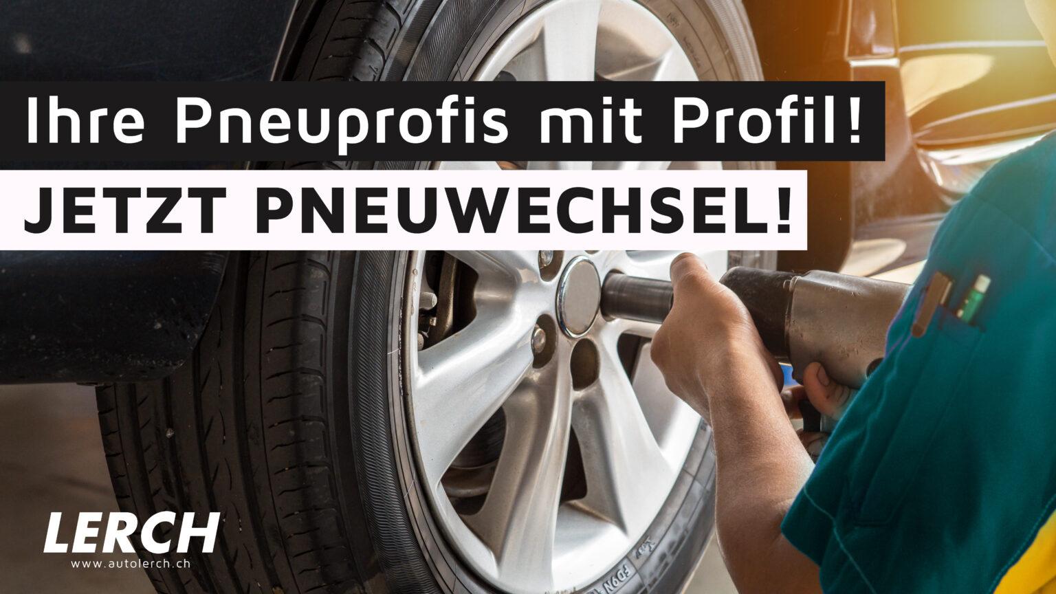 RADWECHSELTAGE - Autolerch AG Rothrist